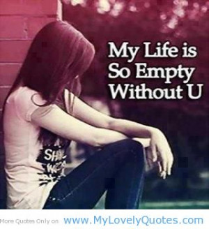 My Life Without You Quotes