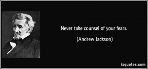 More Andrew Jackson Quotes
