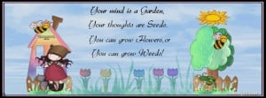 Your mind is a Garden Facebook Cover