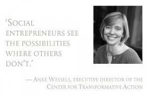 Pull quote: Social entrepreneurs see the possibilities where others ...