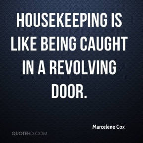marcelene-cox-marcelene-cox-housekeeping-is-like-being-caught-in-a.jpg