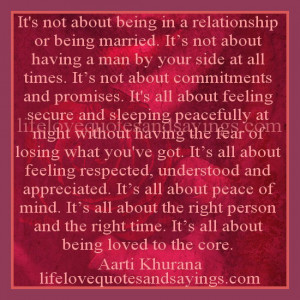 It's not about being in a relationship or being married. It's not ...