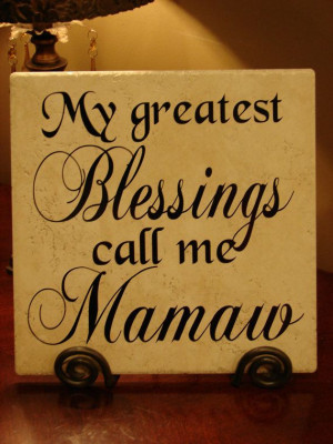 My Greatest Blessings Call Me Mamaw Decorative by MonogramPerfect, $24 ...