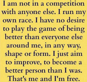 Run your own race....