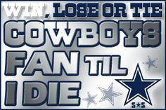... cowboy cowboy fans cowboy everything dallas cowboy quotes cowboy baby