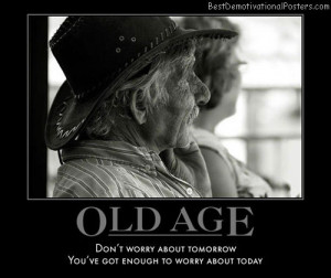 old-age-best-demotivational-posters