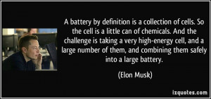 battery by definition is a collection of cells. So the cell is a ...