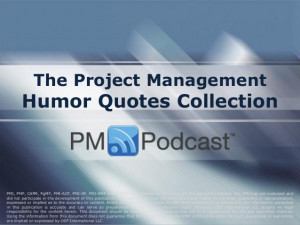The Project Management Humor Quotes Collection