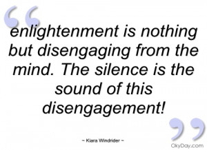 enlightenment is nothing but disengaging