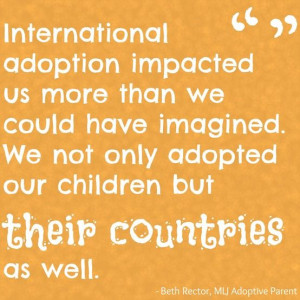 ... children but their countries as well. | MLJ Adoptions| Adoption Quote