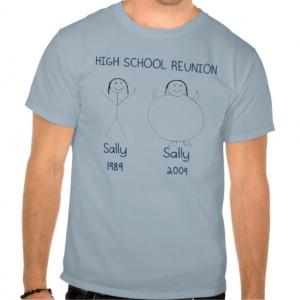 Funny High School Reunion T-Shirt