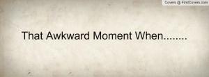 that_awkward_moment-17069.jpg?i