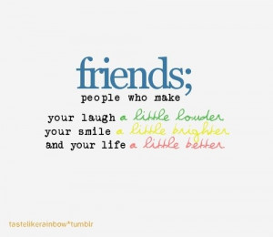 Quotes for friends, meaning, best, sayings, positive