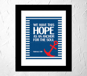 Hebrews 6:19, Hope, Anchor. Inspirational Quote Printed, Bible Verse ...