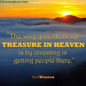Rick Warren Christian Quote - Treasure in Heaven