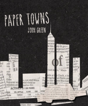 reading John Green's Paper Towns last night. Since a Paper Towns ...
