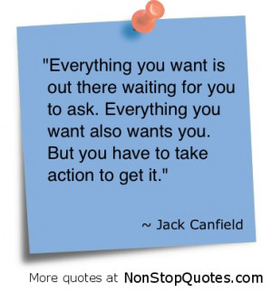 jack canfield quotes take action benefit take no action get nothing