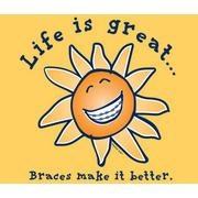 Life Is Great Wearing Braces! ww.tadejorthodontics.com