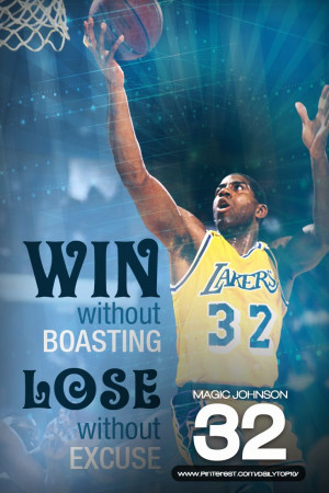 basketball quote | Magic Johnson talks about winning and losing. # ...