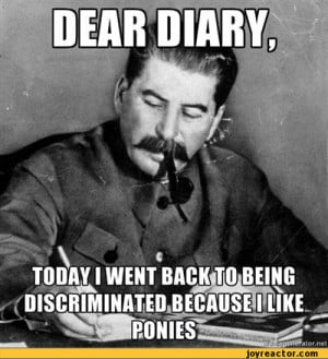 funny pictures,ponytime,auto,joseph stalin,diary,my little pony