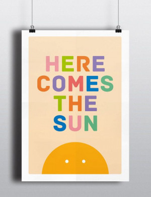 ... Beatles Inspired Quote, Sun Print, Room Decor, Nursery Decor, Nursery
