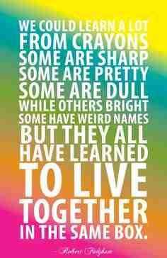 Get along with each other!