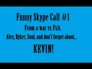 ... funny skype call w kevin 1 Funny Profile Pictures For Skype