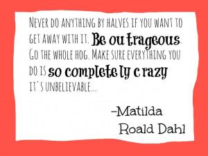 Roald Dahl Quotes Matilda Matilda by roald dahl quote .