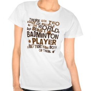 Funny Badminton Shirts