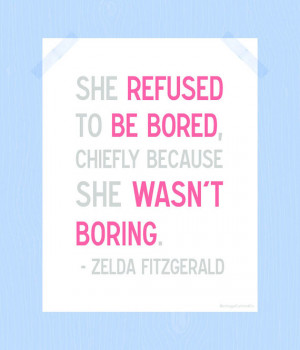 She Refused to be Bored Quote Print Printable Zelda Fitzgerald Digital ...