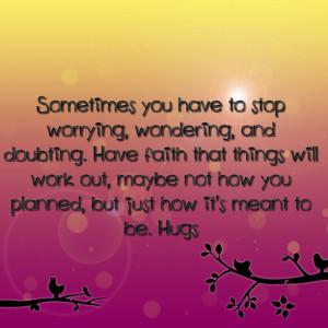 ... have faith then have faith quotes have faith quotes have faith quotes