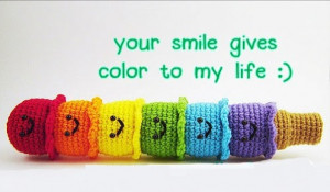 Your Smile Gives Color to My Life ~ Love Quote