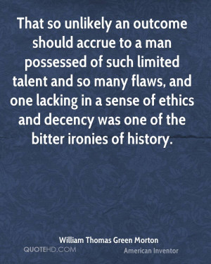 William Thomas Green Morton Quotes