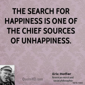 Eric Hoffer Happiness Quotes