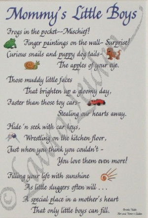 Sayings About Little Boys Mommy's little boys