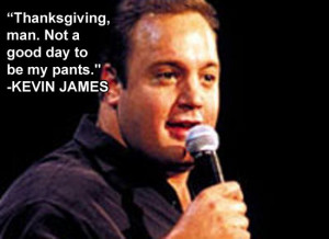 Thanksgiving Jokes Kevin James Via Huffington Post Comedy