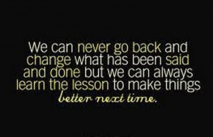... make things better next time ♥ :)Inspiration Guaranteed Quotes