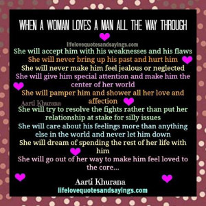 when a woman loves a man all the way through she will accept him with