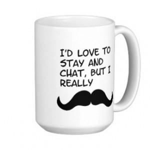 Mustache Humor Mug
