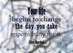quote of the day accept responsibility for your life
