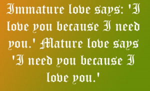 Immature and Mature Love.. #lovequotes