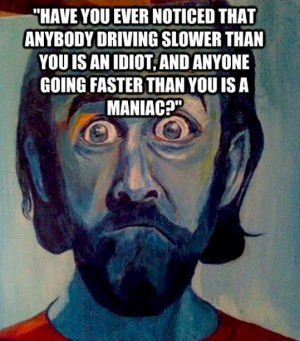 safe driving quotes source http quoteimg com filed under driving ...
