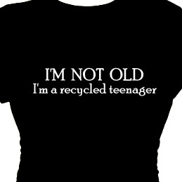 not old I'm a recycled teenager Boomer Retirement T-Shirt