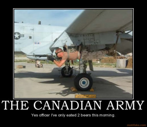 THE CANADIAN ARMY - Yes officer I've only eated 2 beers this morning.