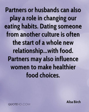 in changing our eating habits. Dating someone from another culture ...