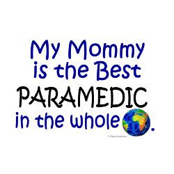 best_paramedic_in_the_world_mommy_greeting_card.jpg?height=250&width ...