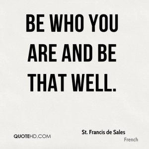 St Francis De Sales Quotes