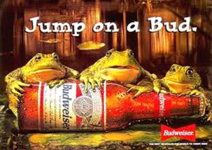The Famous Budweiser frogs holding a Budweiser bottle! Another example ...