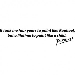 Pablo Picasso Quote - Paint Like A Child -MEDIUM- Vinyl Wall Decal ...