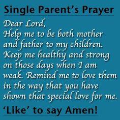 AMEN...! - single mother quotes - single parent - single motherhood
